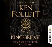 Cover-Bild zu Follett, Ken: Kingsbridge - Der Morgen einer neuen Zeit