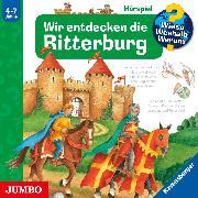 Cover-Bild zu Trapp, Kyrima: Wieso? Weshalb? Warum? Wir entdecken die Ritterburg (Audio Download)