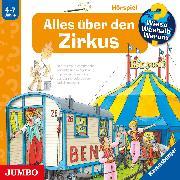 Cover-Bild zu Nieländer, Peter: Wieso? Weshalb? Warum? Alles über den Zirkus (Audio Download)