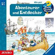 Cover-Bild zu Gernhäuser, Susanne: Wieso? Weshalb? Warum? Abenteurer und Entdecker (Audio Download)