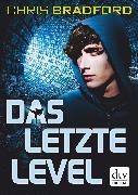 Cover-Bild zu Das letzte Level (eBook) von Bradford, Chris
