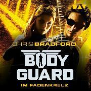 Cover-Bild zu Bodyguard - Teil 4: Das Fadenkreuz (Audio Download) von Bradford, Chris
