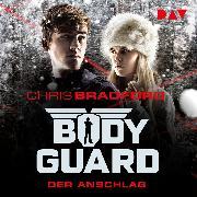 Cover-Bild zu Bodyguard - Teil 5: Der Anschlag (Audio Download) von Bradford, Chris