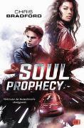 Cover-Bild zu SOUL PROPHECY von Bradford, Chris