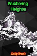 Cover-Bild zu Wuthering Heights - Emily Bronte (eBook) von Bronte, Emily