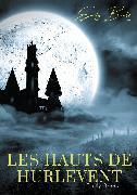Cover-Bild zu Les Hauts de Hurlevent (eBook) von Brontë, Emily
