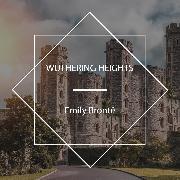 Cover-Bild zu Wuthering Heights (Audio Download) von Brontë, Emily