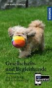 Cover-Bild zu KOSMOS eBooklet: Gesellschafts- und Begleithunde - Ursprung, Wesen, Haltung (eBook) von Krämer, Eva-Maria