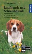 Cover-Bild zu KOSMOS eBooklet: Laufhunde und Schweißhunde - Ursprung, Wesen, Haltung (eBook) von Krämer, Eva-Maria