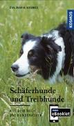 Cover-Bild zu KOSMOS eBooklet: Schäferhunde und Treibhunde - Ursprung, Wesen, Haltung (eBook) von Krämer, Eva-Maria