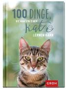 Cover-Bild zu 100 Dinge, die man von einer Katze lernen kann von Groh Verlag