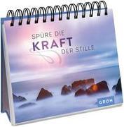 Cover-Bild zu Spüre die Kraft der Stille von Groh Verlag