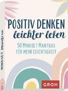 Cover-Bild zu Positiv denken - leichter leben von Groh Verlag