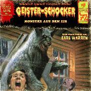Cover-Bild zu Geister-Schocker, Folge 72: Monster aus dem Eis (Audio Download) von Warren, Earl