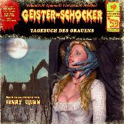 Cover-Bild zu Geister-Schocker, Folge 59: Tagebuch des Grauens (Audio Download) von Quinn, Henry