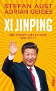Cover-Bild zu Xi Jinping - der mächtigste Mann der Welt (eBook) von Aust, Stefan