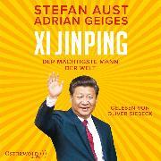 Cover-Bild zu Xi Jinping - der mächtigste Mann der Welt (Audio Download) von Aust, Stefan