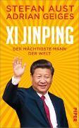 Cover-Bild zu Xi Jinping - der mächtigste Mann der Welt von Aust, Stefan