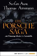 Cover-Bild zu Die Porsche-Saga (eBook) von Ammann, Thomas