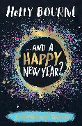 Cover-Bild zu And a Happy New Year? (eBook) von Bourne, Holly