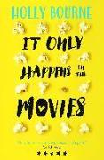 Cover-Bild zu It Only Happens in the Movies von Bourne, Holly