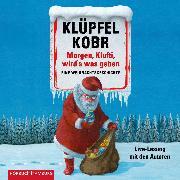 Cover-Bild zu Morgen, Klufti, wird's was geben (Audio Download) von Kobr, Michael