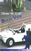 Cover-Bild zu Buch Vier (eBook) von Gräf, Dieter M