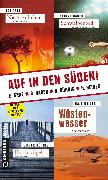 Cover-Bild zu Auf in den Süden! (eBook) von Bührig, Dieter
