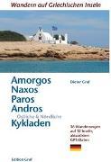Cover-Bild zu Amorgos, Naxos, Paros, Andros, Östliche & Nördliche Kykladen von Graf, Dieter