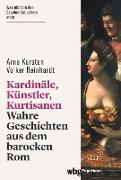 Cover-Bild zu Kardinäle, Künstler, Kurtisanen (eBook) von Karsten, Arne