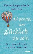 Cover-Bild zu Alt genug, um glücklich zu sein (eBook) von Langenscheidt, Florian