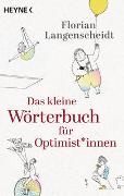 Cover-Bild zu Das kleine Wörterbuch für Optimist*innen von Langenscheidt, Florian