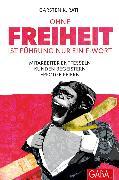 Cover-Bild zu Ohne Freiheit ist Führung nur ein F-Wort (eBook) von Rath, Carsten K.