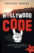 Cover-Bild zu Der Hollywood-Code: Kult, Satanismus und Symbolik von Pravda, Nikolas