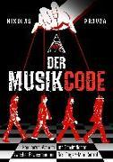 Cover-Bild zu Der Musik-Code: Frequenzen, Agenden und Geheimdienste von Pravda, Nikolas