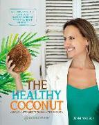 Cover-Bild zu Healthy Coconut: Your Complete Guide to the Ultimate Superfood von Madison, Jenni