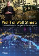 Cover-Bild zu Wolff of Wall Street von Wolff, Ernst