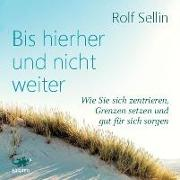 Cover-Bild zu Bis hierher und nicht weiter von Sellin, Rolf