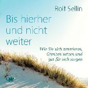 Cover-Bild zu Bis hierher und nicht weiter (Audio Download) von Sellin, Rolf