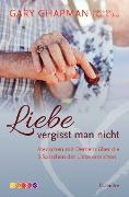 Cover-Bild zu Liebe vergisst man nicht (eBook) von Chapman, Gary