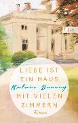 Cover-Bild zu Liebe ist ein Haus mit vielen Zimmern (eBook) von Burseg, Katrin