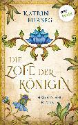 Cover-Bild zu Die Zofe der Königin - oder: Das Königsmal (eBook) von Burseg, Katrin