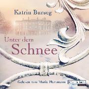 Cover-Bild zu Unter dem Schnee (Audio Download) von Burseg, Katrin