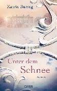 Cover-Bild zu Unter dem Schnee (eBook) von Burseg, Katrin