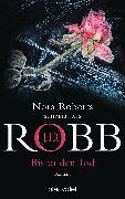 Cover-Bild zu Bis in den Tod (eBook) von Robb, J. D.