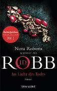 Cover-Bild zu Im Licht des Todes von Robb, J.D.