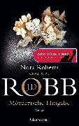 Cover-Bild zu Mörderische Hingabe (eBook) von Robb, J. D.