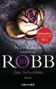 Cover-Bild zu Zum Tod verführt von Robb, J.D.