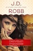 Cover-Bild zu Dezvaluiri imposibile (eBook) von J.D., Robb