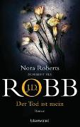 Cover-Bild zu Der Tod ist mein von Robb, J.D.